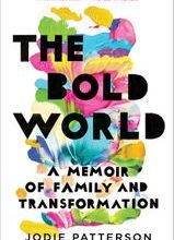 """""""The Bold World"""" by Jodie Patterson"""